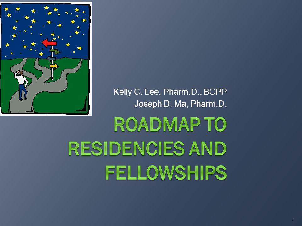 Kelly C. Lee, Pharm.D., BCPP Joseph D. Ma, Pharm.D. 1