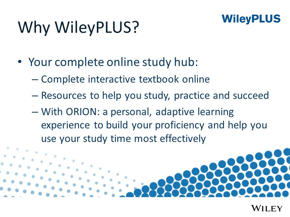 Why WileyPLUS.