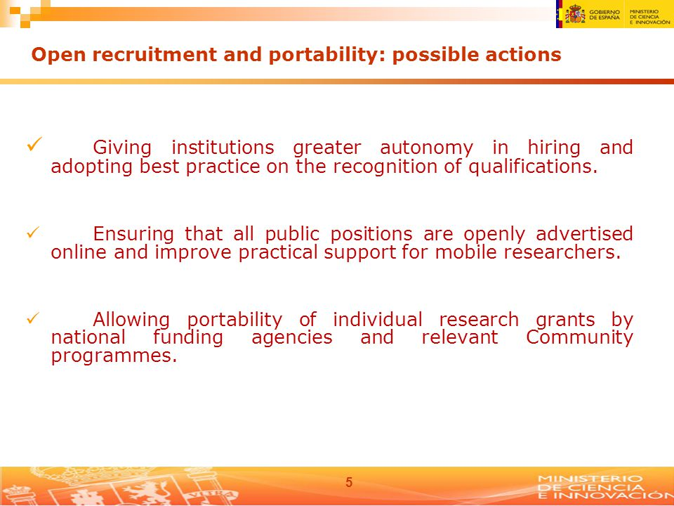 5 Giving institutions greater autonomy in hiring and adopting best practice on the recognition of qualifications.
