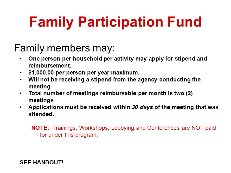 The Family Participation Fund: $ to Encourage Engagement.