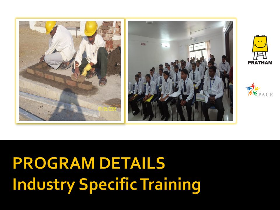 PROGRAM DETAILS Industry Specific Training