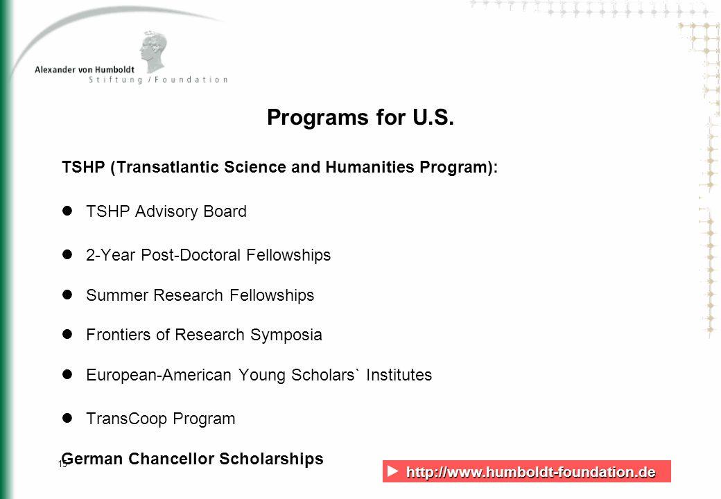 http://www.humboldt-foundation.de http://www.humboldt-foundation.de 15 Programs for U.S.