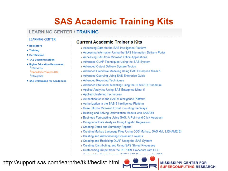SAS Academic Training Kits http://support.sas.com/learn/he/tkit/heclist.html