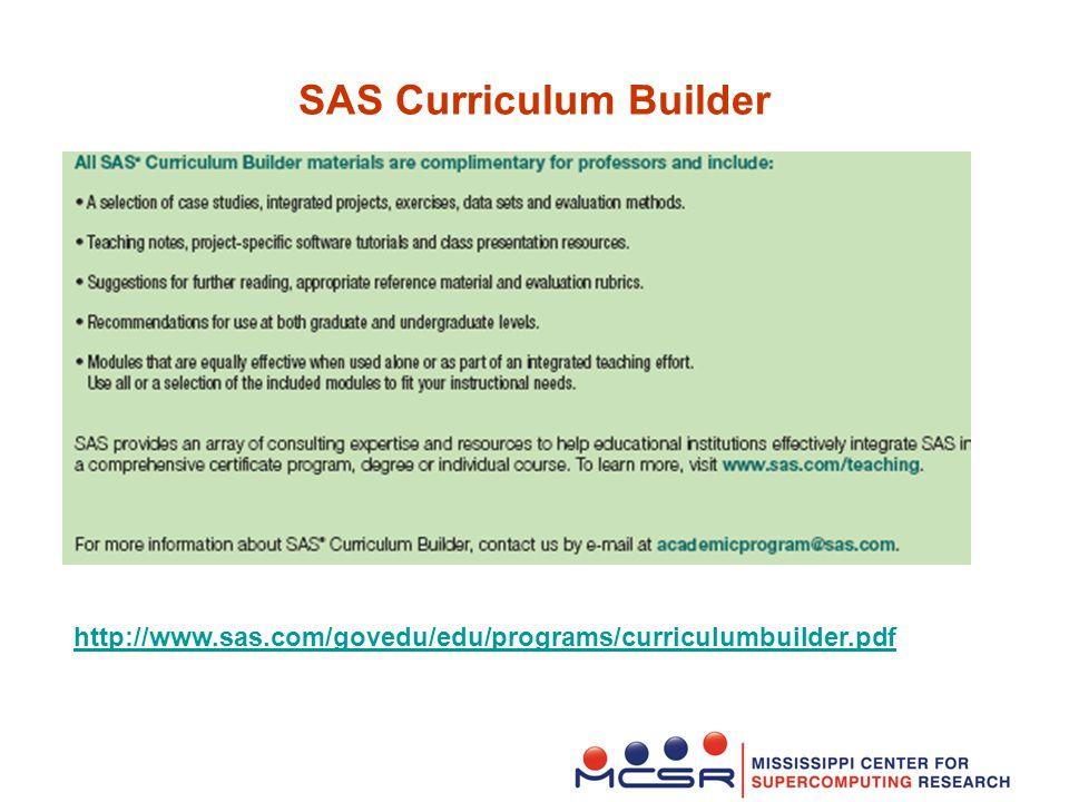 SAS Curriculum Builder http://www.sas.com/govedu/edu/programs/curriculumbuilder.pdf