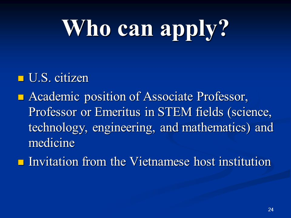 Who can apply. U.S. citizen U.S.
