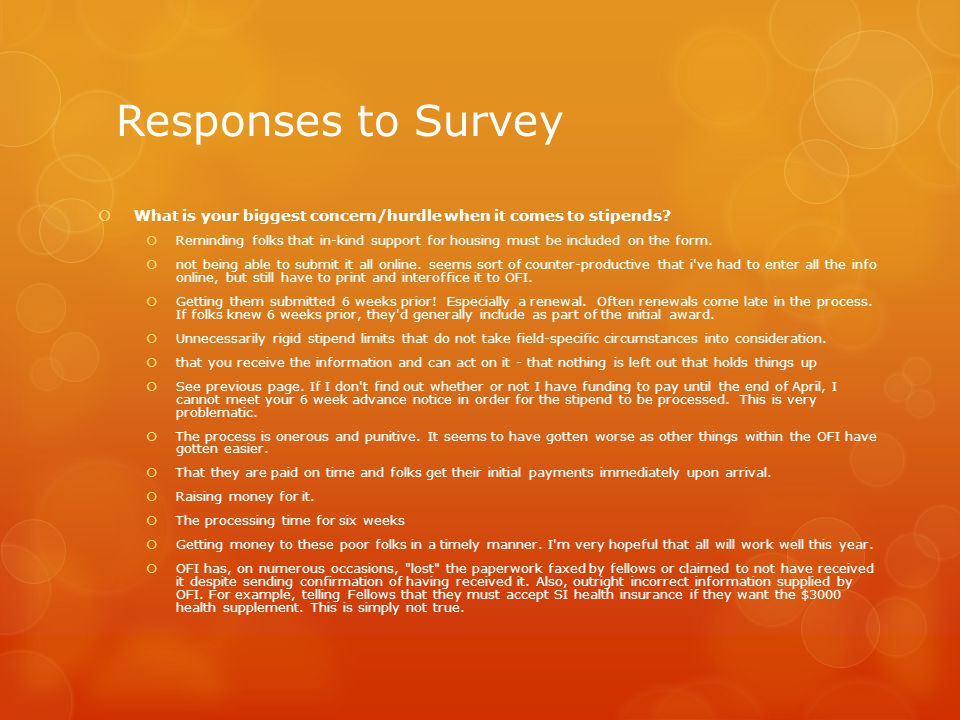 Responses to Survey  What is your biggest concern/hurdle when it comes to stipends.