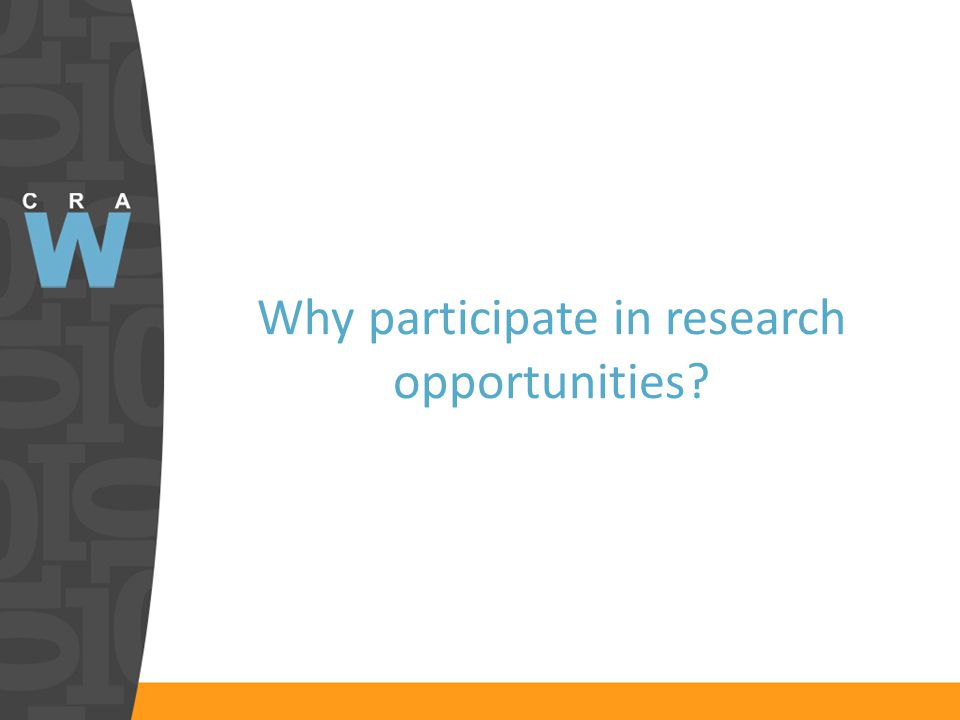 Why participate in research opportunities