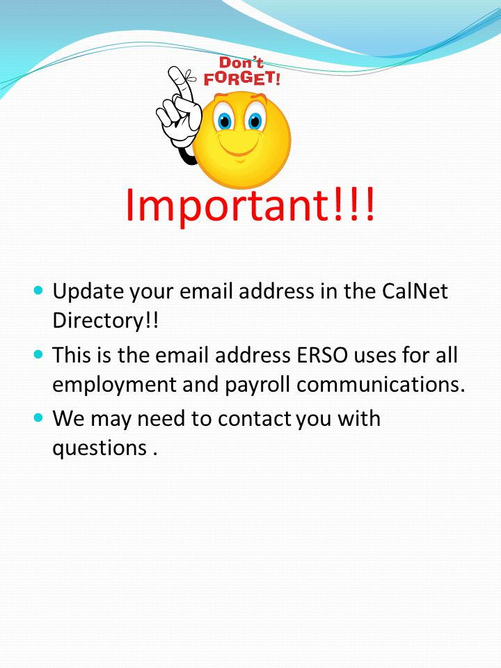 Important!!. Update your  address in the CalNet Directory!.