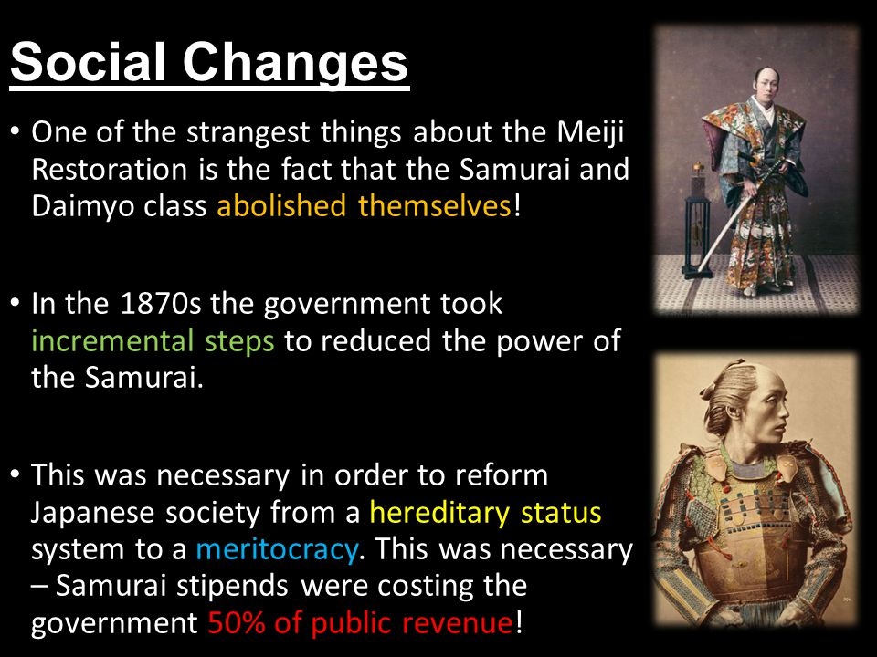 Task You task is to write up your notes on the Social, Cultural and Economic changes of the Meiji Restoration.