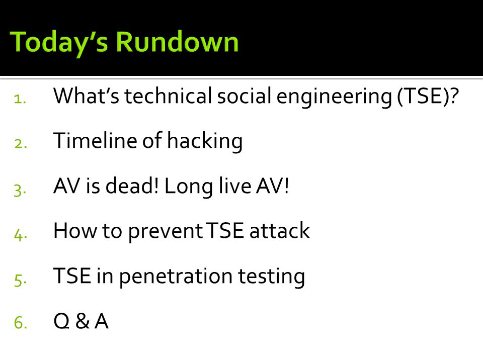 1. What's technical social engineering (TSE). 2.