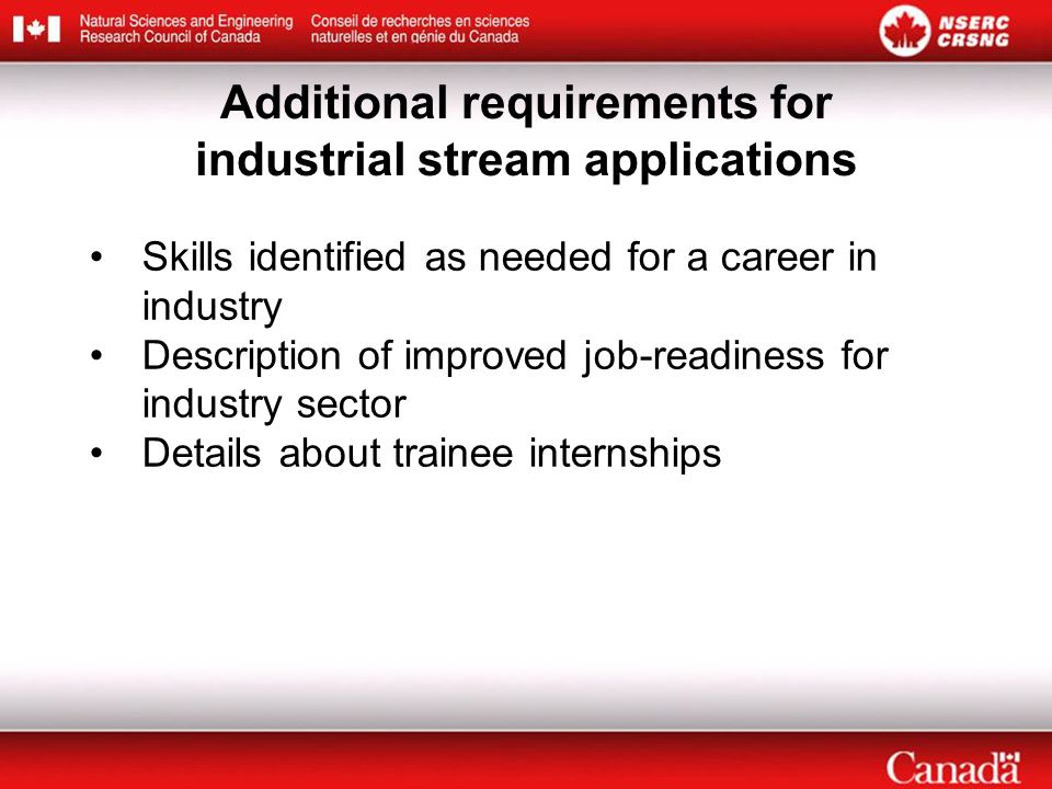 Additional requirements for industrial stream applications Skills identified as needed for a career in industry Description of improved job-readiness for industry sector Details about trainee internships