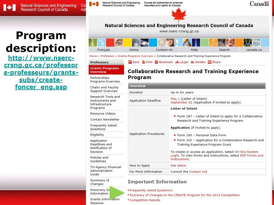 Program description: http://www.nserc- crsng.gc.ca/professor s-professeurs/grants- subs/create- foncer_eng.asp