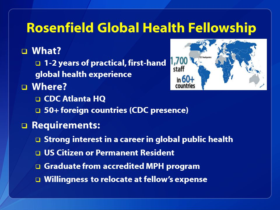 Rosenfield Global Health Fellowship  What.