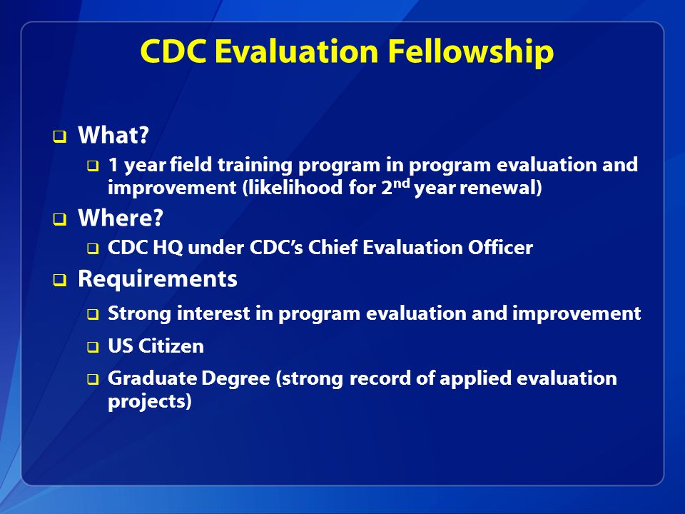 CDC Evaluation Fellowship  What.