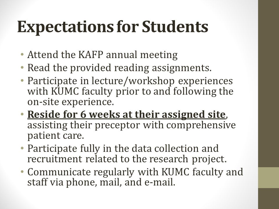 Expectations for Students Attend the KAFP annual meeting Read the provided reading assignments.
