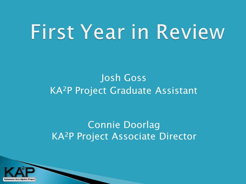  Josh Goss  KA 2 P Project Graduate Assistant Connie Doorlag KA 2 P Project Associate Director