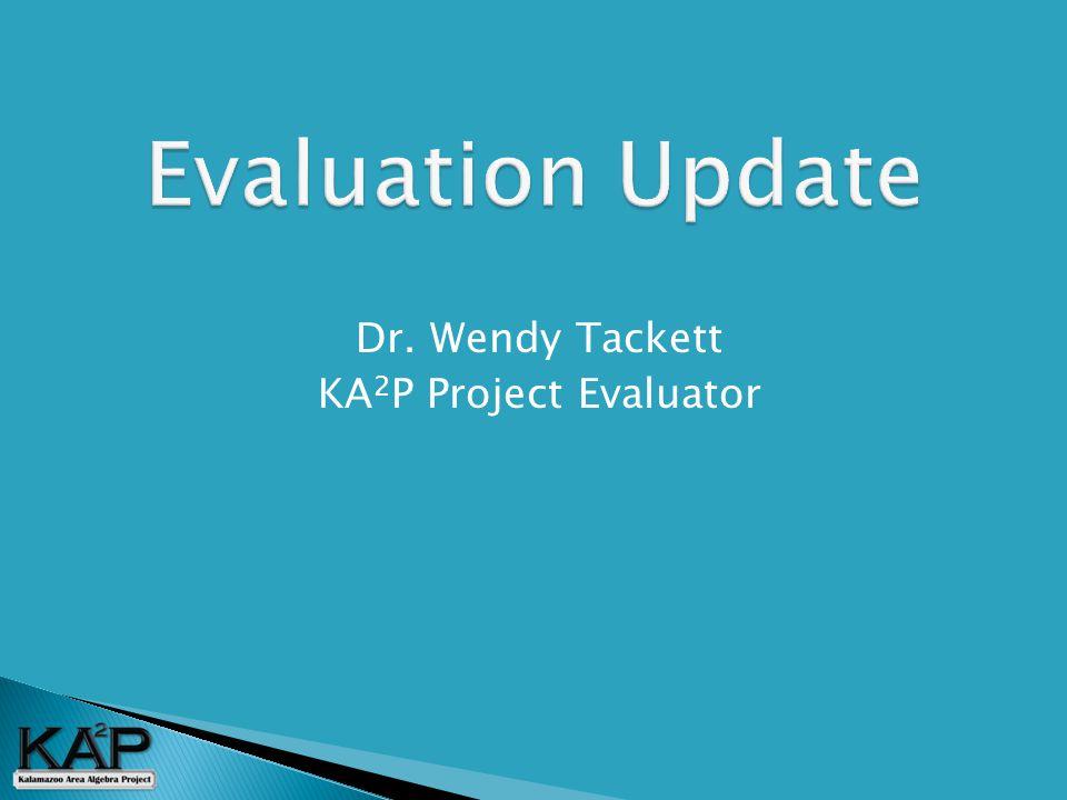 Dr. Wendy Tackett KA 2 P Project Evaluator