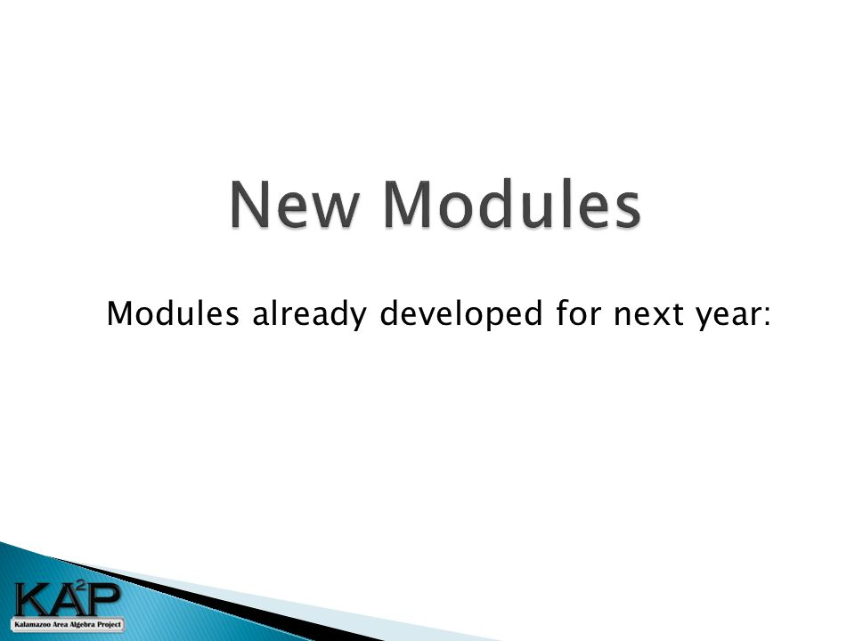 Modules already developed for next year: