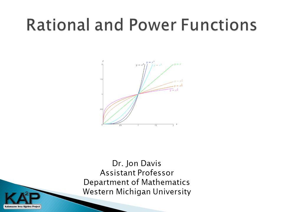 Dr. Jon Davis Assistant Professor Department of Mathematics Western Michigan University