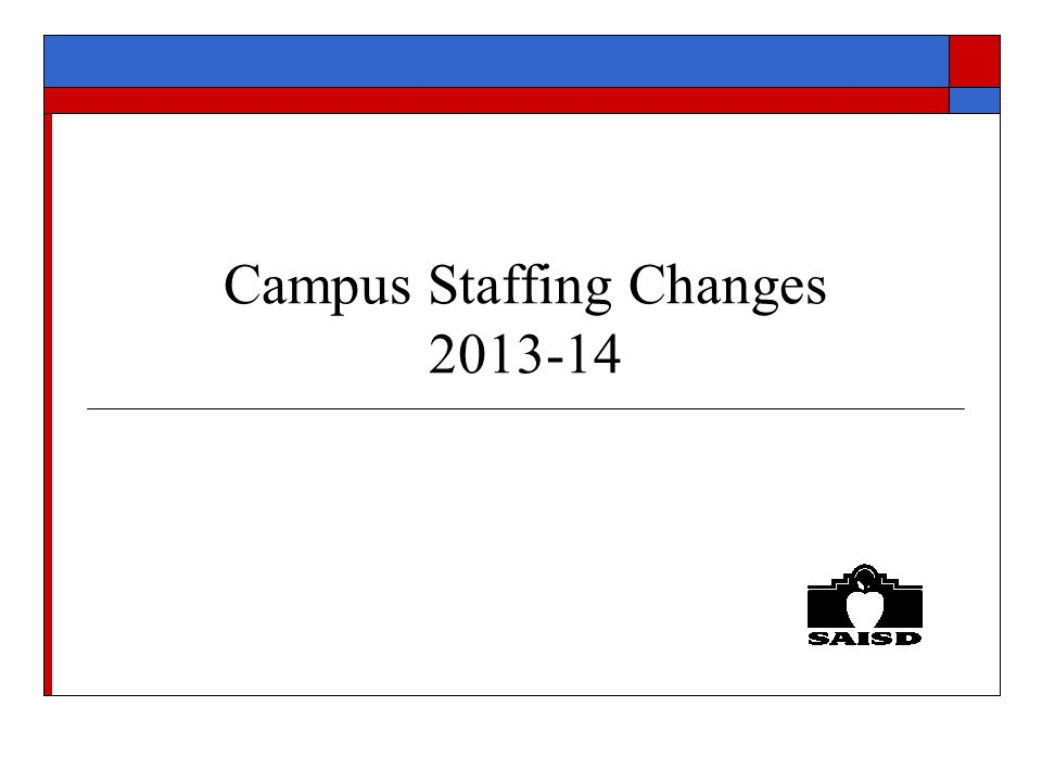 Campus Staffing Changes