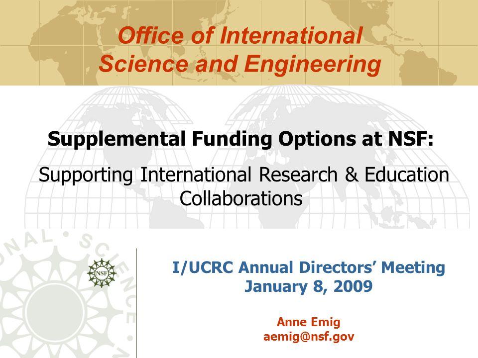 International Research Fellowships  NSF 06-582  International postdoctoral fellowship  Open to U.S.