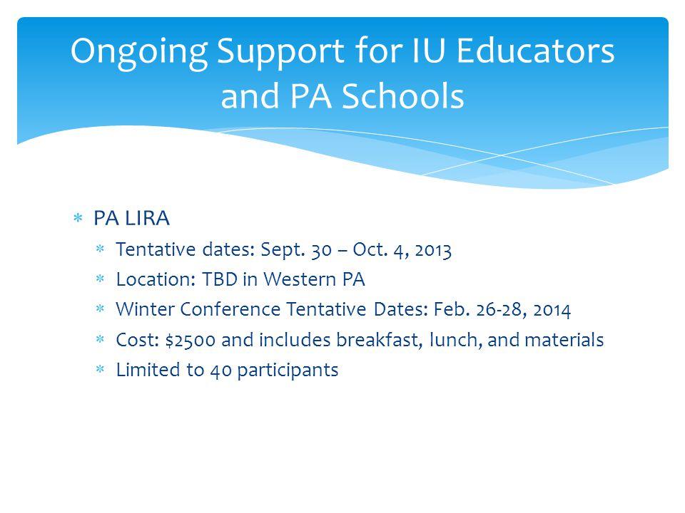 PA LIRA  Tentative dates: Sept. 30 – Oct.