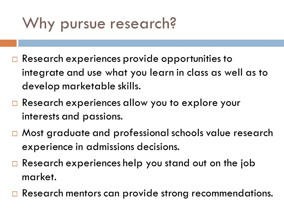 Why pursue research.