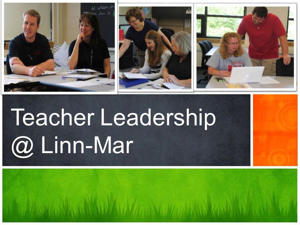 Teacher Leadership @ LM Full time release Mentor Coaches (3) Instructional Coaches (11 + 2) Technology Integration Coaches (5) Model Teachers (20) Induction Specialist (51) Curriculum Facilitators (27) Team & Program Leaders (28) Program Coordinators (2) In the classroom (100%) Course Development Facilitator (3)