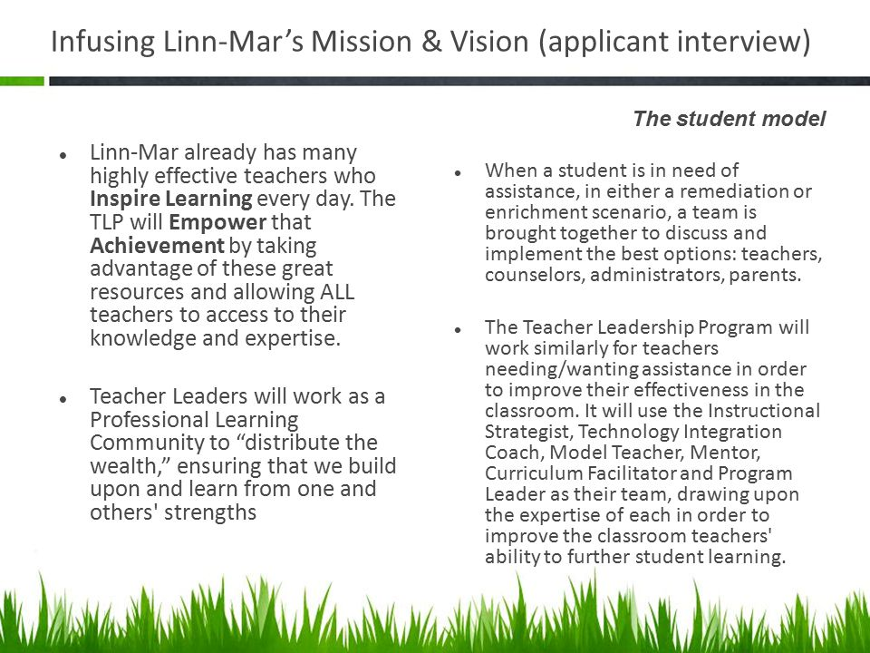 Infusing Linn-Mar's Mission & Vision (applicant interview) Linn-Mar already has many highly effective teachers who Inspire Learning every day.