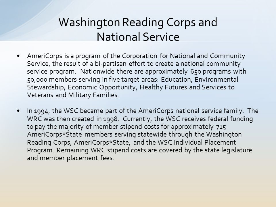 AmeriCorps is a program of the Corporation for National and Community Service, the result of a bi-partisan effort to create a national community service program.
