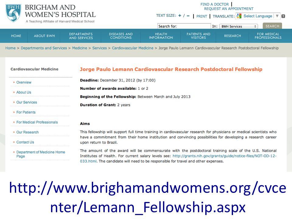 http://www.brighamandwomens.org/cvce nter/Lemann_Fellowship.aspx