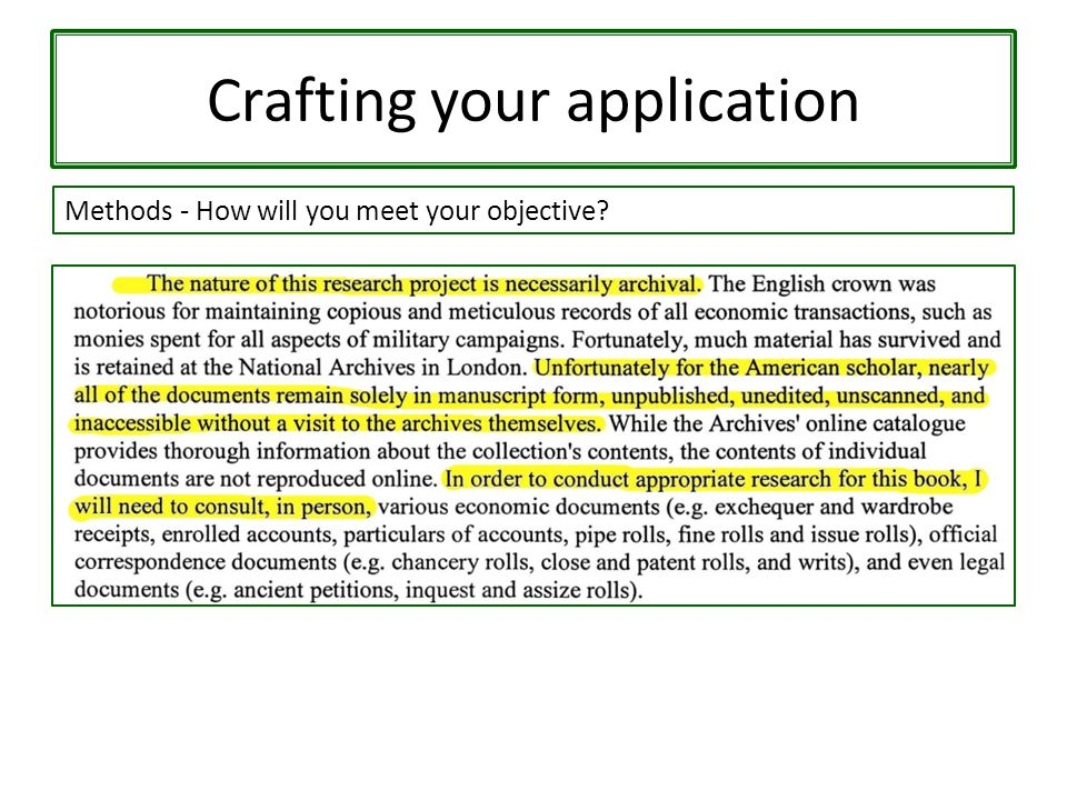 Crafting your application Methods - How will you meet your objective?