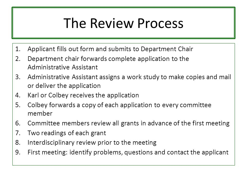 The Review Process 10.Second meeting: report back, vote on each grant 11.