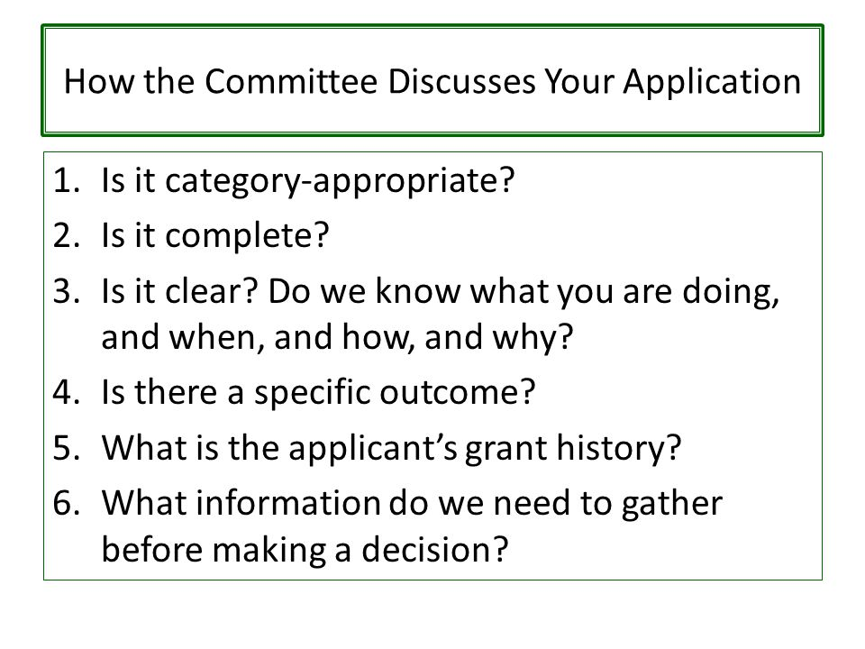 How the Committee Discusses Your Application 1.Is it category-appropriate.