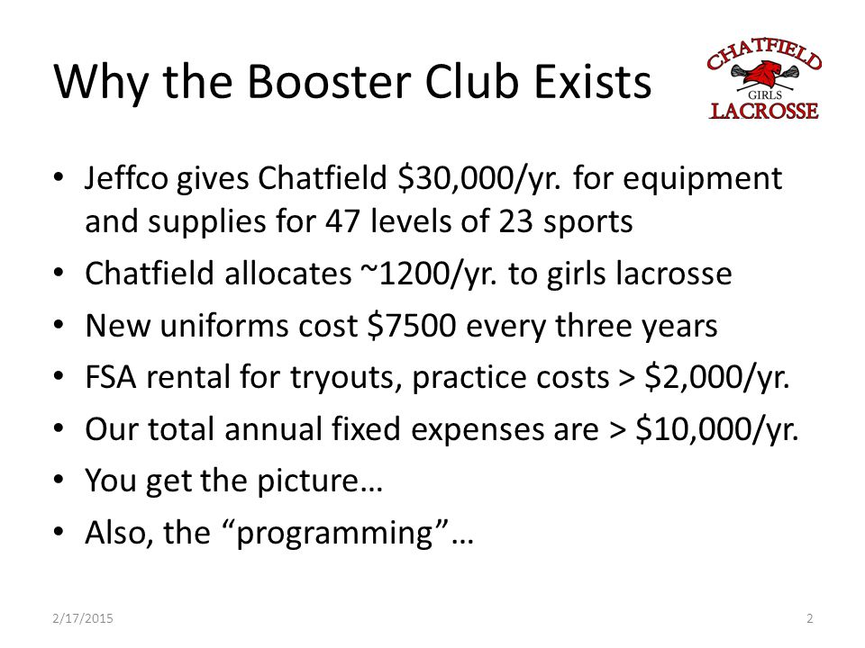 Why the Booster Club Exists Jeffco gives Chatfield $30,000/yr.