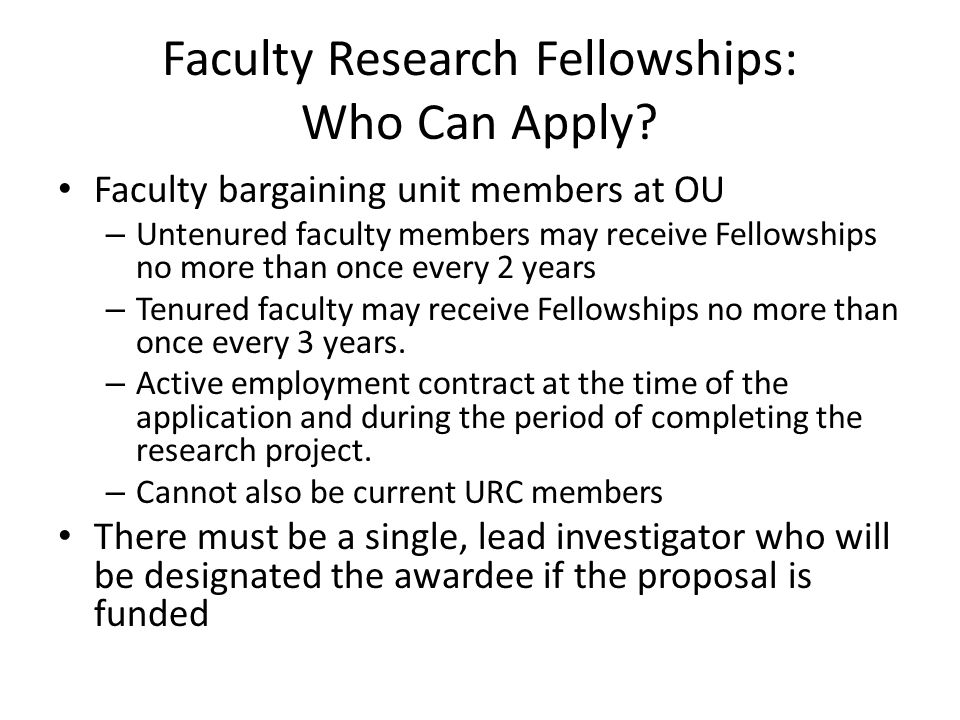 Faculty Research Fellowships: Who Can Apply.