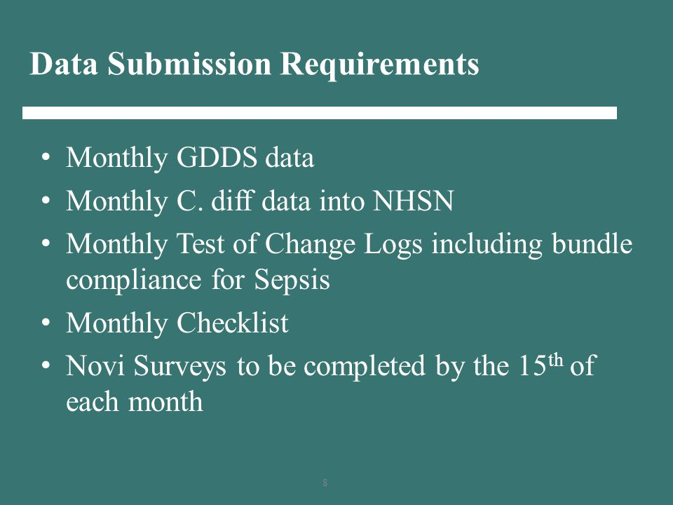 8 Data Submission Requirements Monthly GDDS data Monthly C.