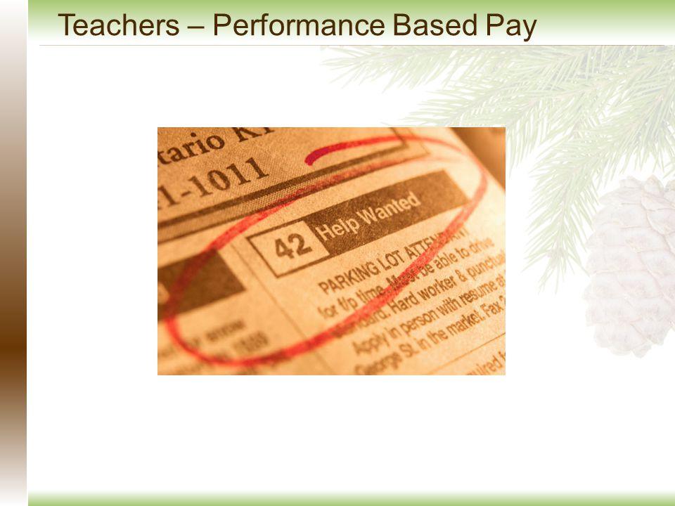 Teachers – Performance Based Pay