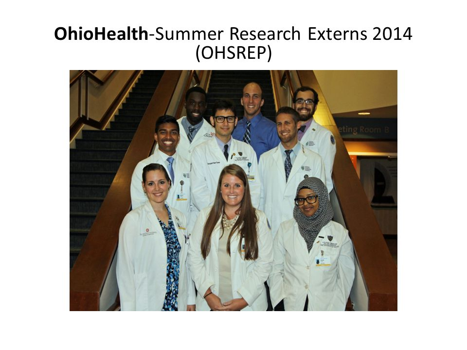 OhioHealth-Summer Research Externs 2014 (OHSREP)