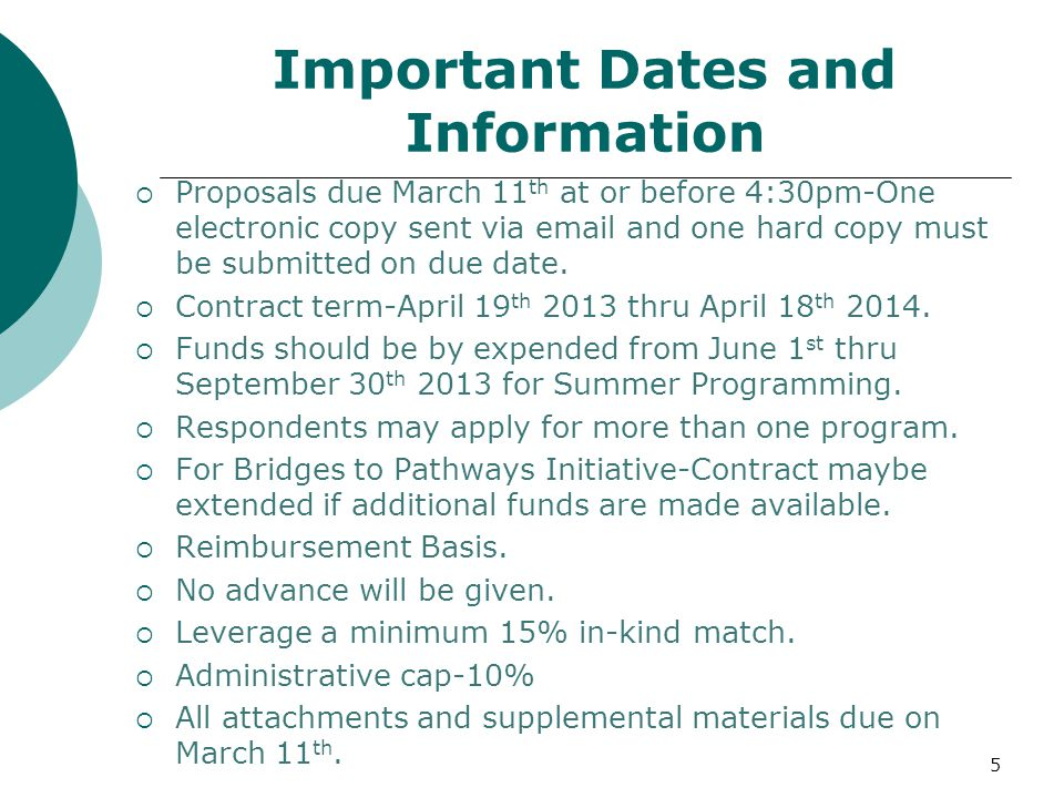 Important Dates and Information  Proposals due March 11 th at or before 4:30pm-One electronic copy sent via email and one hard copy must be submitted on due date.