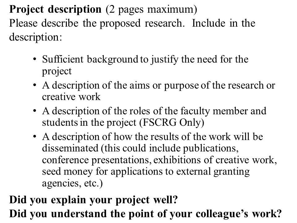 Project description (2 pages maximum) Please describe the proposed research.