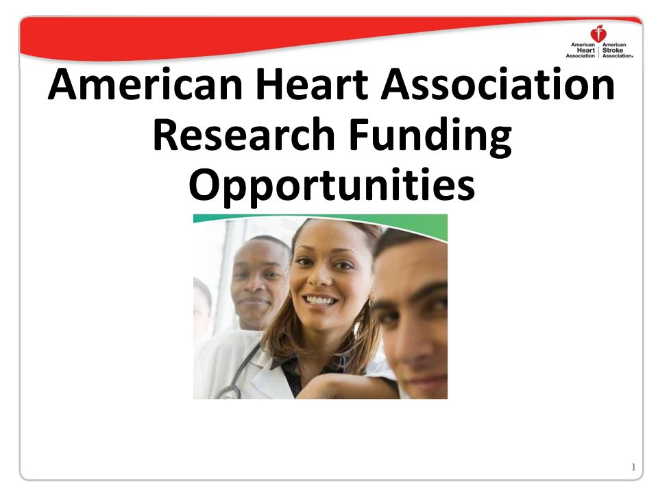 American Heart Association Research Funding Opportunities 1