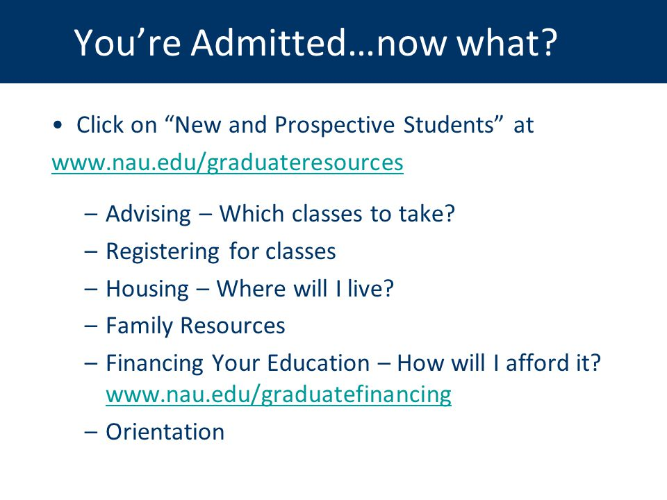 You're Admitted…now what.