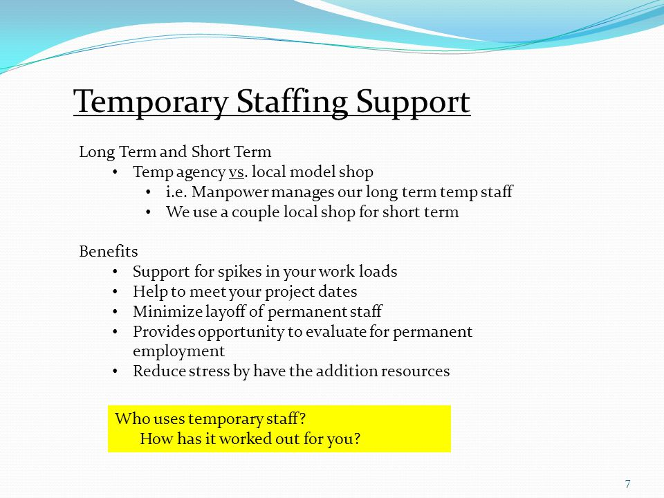 7 Temporary Staffing Support Long Term and Short Term Temp agency vs.
