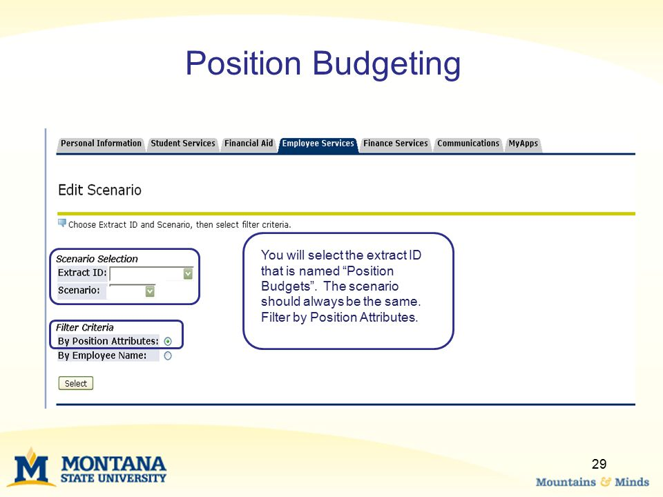 """29 You will select the extract ID that is named """"Position Budgets"""". The scenario should always be the same. Filter by Position Attributes. Position Bu"""
