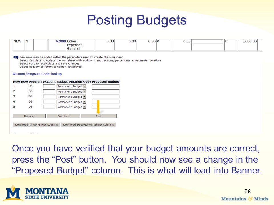 """Posting Budgets Once you have verified that your budget amounts are correct, press the """"Post"""" button. You should now see a change in the """"Proposed Bud"""