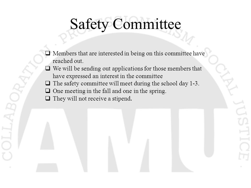 Safety Committee  Members that are interested in being on this committee have reached out.