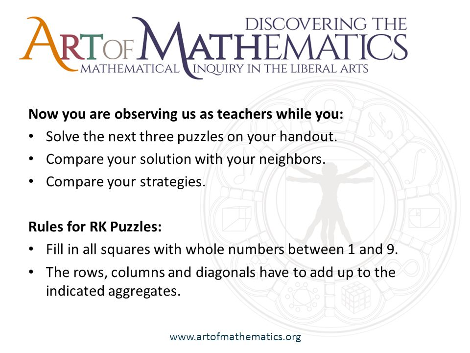 www.artofmathematics.org Vision: Mathematics for Liberal Arts students will be actively involved in authentic mathematical experiences that are both challenging and intellectually stimulating, provide meaningful cognitive and metacognitive gains, and, nurture healthy and informed perceptions of mathematics, mathematical ways of thinking, and the ongoing impact of mathematics not only on STEM fields but also on the liberal arts and humanities.