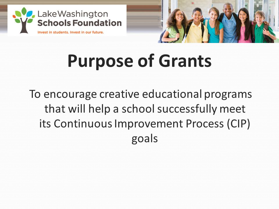 Projects typically approved are: Tied directly to the school CIP Provide integration of different learning styles Involve students as fully as possible Can be replicated, if successful Explained in a clearly written and complete application