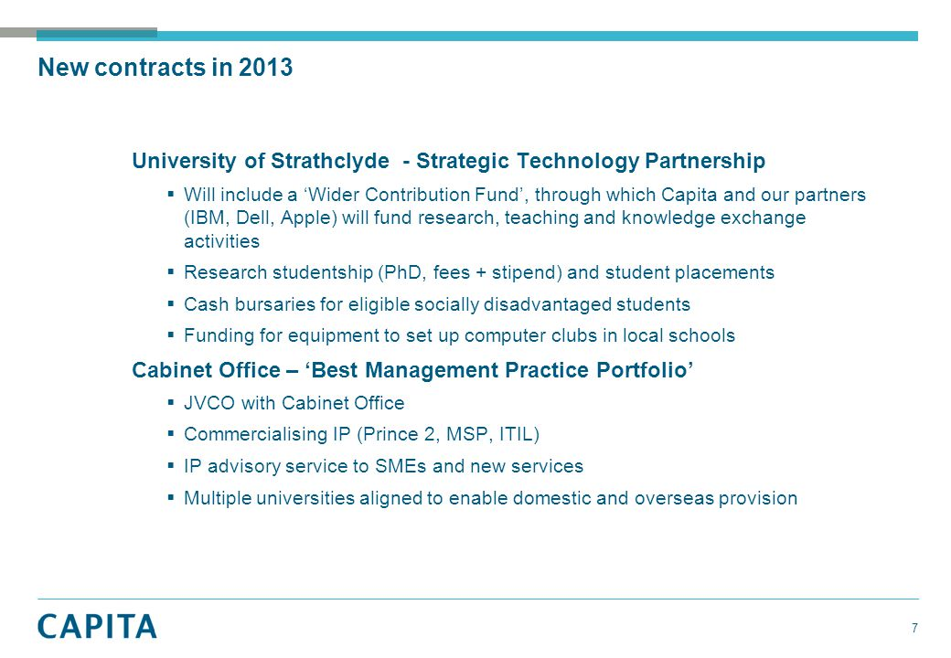 University of Strathclyde - Strategic Technology Partnership  Will include a 'Wider Contribution Fund', through which Capita and our partners (IBM, D